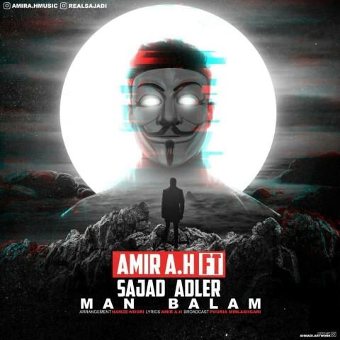 دانلود آهنگ امیر ای اچ و سجاد آدلر من بالام Amir A.