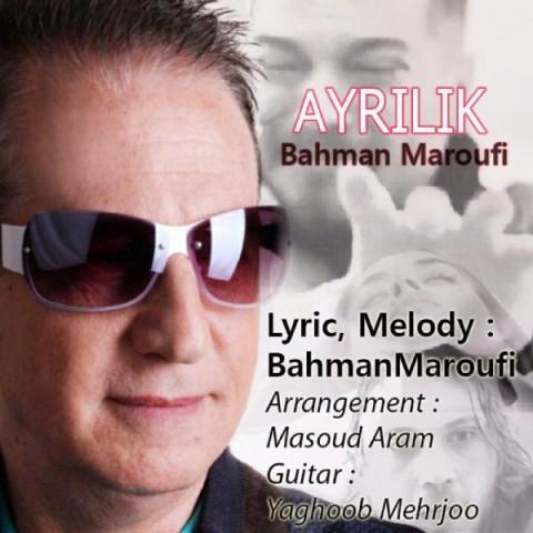 دانلود آهنگ بهمن معروفى آیرلیک